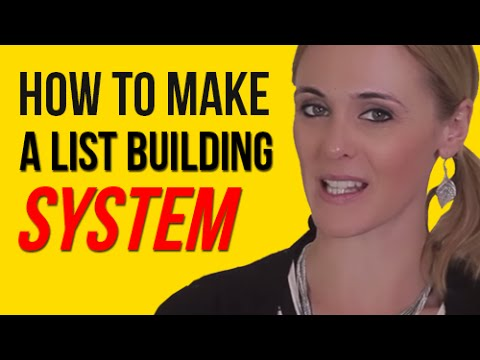 How To Make a List Building System